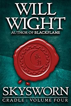Skysworn (Cradle Book 4) by [Will Wight]