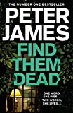 Find Them Dead: A Realistically Sinister...