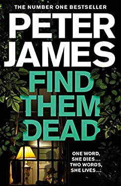 Find Them Dead (Roy Grace Book 16)