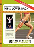 Trigger Point Performance Self-Massage Therapy for Hip & Lower Back Educational DVD