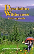 Desolation Wilderness: Fishing Guide