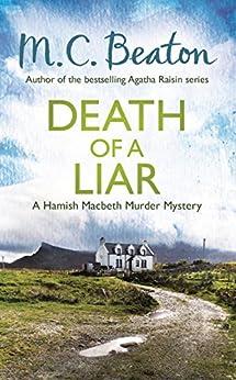 Death of a Liar (Hamish Macbeth Book 30) by [M.C. Beaton]