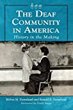 Deaf Community in America: History in the Making