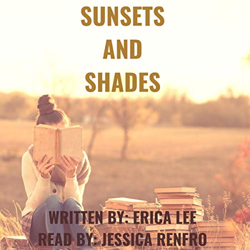 Sunsets and Shades - Erica Lee