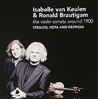 The Violin Sonata Around 1900 by van Keulen:vlnBrautigam:pno. (2009-09-08)