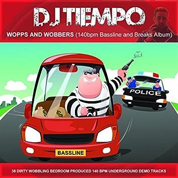 Wopps and Wobbers (140bpm Bassline and Breaks Album) [Demo Version]