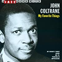 My Favorite Things by JOHN COLTRANE (2008-01-13)