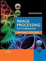 Image Processing: The Fundamentals