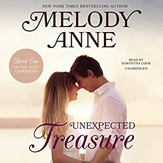 Unexpected Treasure     The Lost Andersons, Book 1              By:                                                                                                                                 Melody Anne                               Narrated by:                                                                                                                                 Samantha Cook                      Length: 7 hrs and 11 mins     128 ratings     Overall 4.5