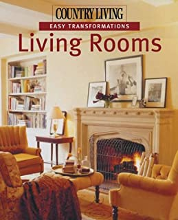 Country Living Easy Transformations: Living Rooms