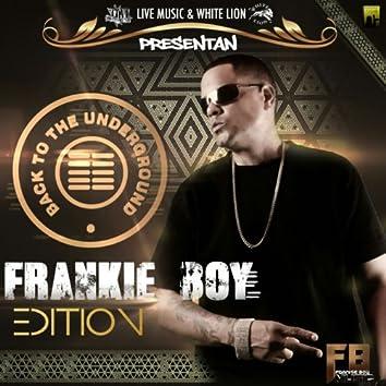 Frankie Boy Edition - Back To The Underground