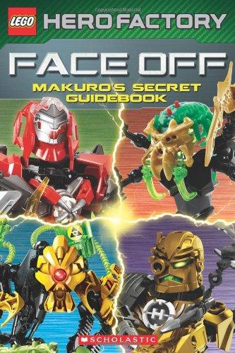 Faceoff!: Makuro's Secret Guidebook (Lego Hero Factory)