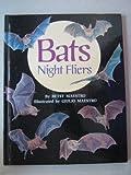 Bats: Night Fliers