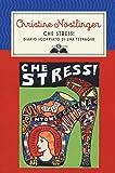 Che stress! Diario scoppiato di una teenager. Nuova ediz.