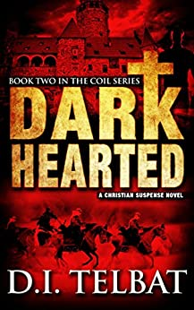 [D.I. Telbat]のDARK HEARTED (COIL Book 2) (English Edition)