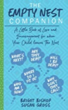 The Empty Nest Companion: A little book of love and encouragement for when your child leaves the nest