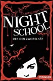 Night School. Der den Zweifel sät: (Band 2)
