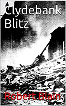 Clydebank Blitz by [Robert Blain]