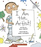 I Am the Artist! (Rookie Readers)