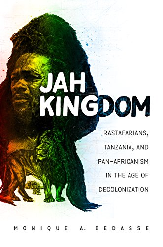 Compare Textbook Prices for Jah Kingdom: Rastafarians, Tanzania, and Pan-Africanism in the Age of Decolonization  ISBN 9781469633596 by Bedasse, Monique A.