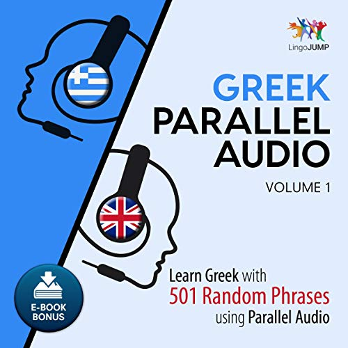 Greek Parallel Audio - Learn Greek with 501 Random Phrases Using Parallel Audio - Volume 1 audiobook cover art