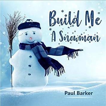 Build Me a Snowman