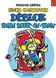 Les Déblok, tome 6 : Fines conserves Déblok façon boute-en-train