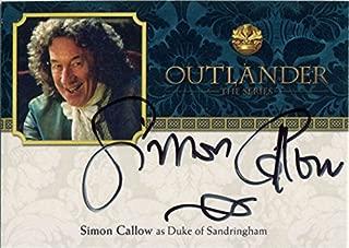 Outlander Season 2 Autograph Card SC Simon Callow as Duke of Sandringham