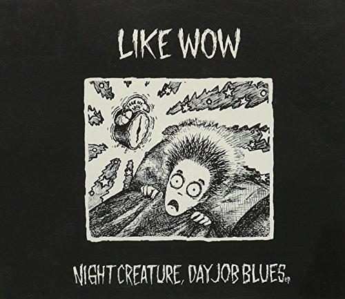Night Creature Day Job Blues