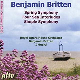 Britten Spring Symphony / Four Sea Inte