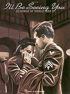 I'll Be Seeing You: 50 Songs of World War II (1996-10-01)