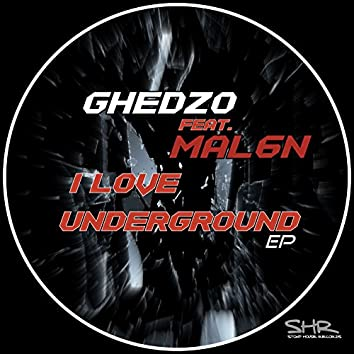 I Love Underground EP