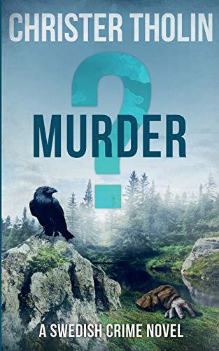 Buchseite und Rezensionen zu 'MURDER?: A Swedish Crime Novel (Stockholm Sleuth Series, Band 3)' von Tholin, Christer