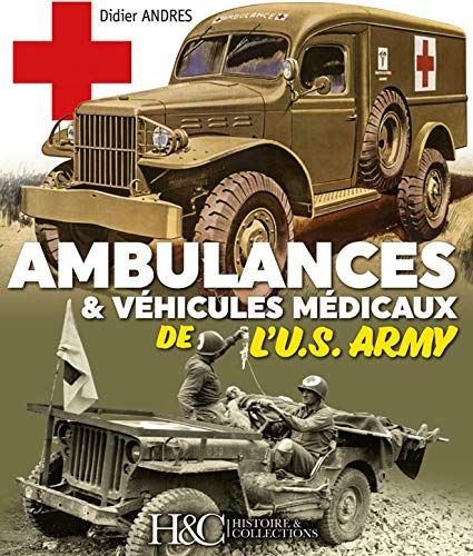 Les ambulances de l'U.S. Army (English and )