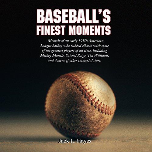 Baseball's Finest Moments audiobook cover art