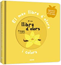 El meu llibre d'olors i colors. Primers olors: primers olors