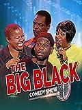 The Big Black Comedy Show, Vol. 5