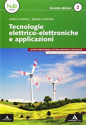 Tecnologie elettrico-elettroniche e applicazioni. Per gli Ist. professionali. Con e-book. Con espansione online (Vol. 2)