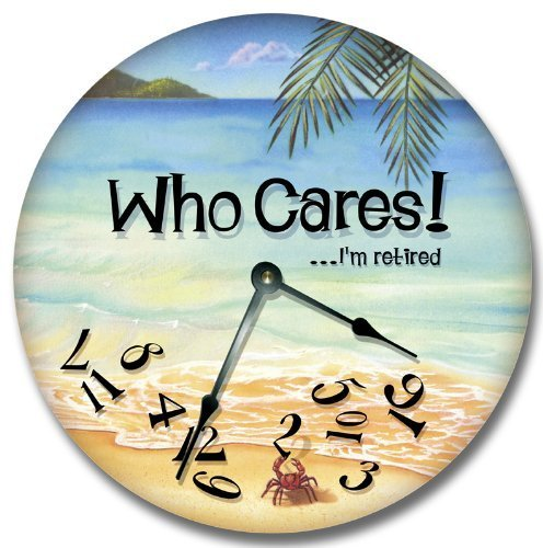 Fancy This WHO Cares.I'm Retired Wall Art Clock Novelty Large 10 1/2'