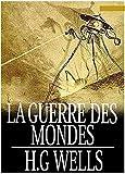 LA GUERRE DES MONDES - Format Kindle - 0,99 €