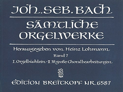 J S Bach Oeuvres Completes Pour Orgue Volume 7 Bwv 599 644 Complete Organ Works Volume 7