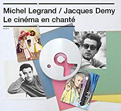 Michel Legrand / Jacques Demy - Le cinéma en chanté