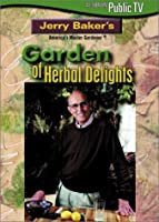 Baker, Jerry: Herbal Delights [DVD]