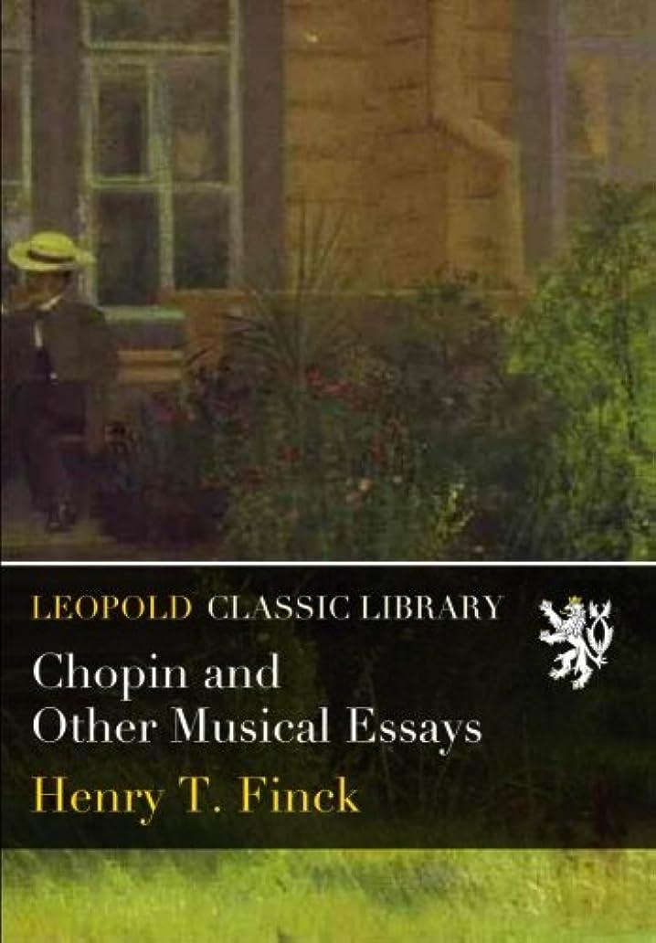 正午抗議拮抗するChopin and Other Musical Essays