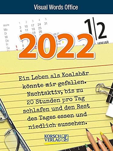 Visual Words Office 2022: TypoArt Tages-Abreisskalender mit witzigen Sprüchen zum Büroalltag.