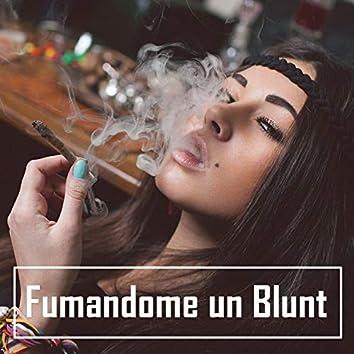 Fumándome un Blunt