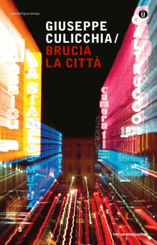 Brucia la città (Oscar contemporanea)