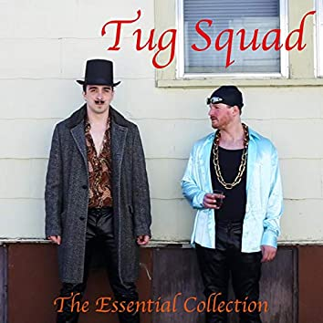 Tug Squad: The Essential Collection