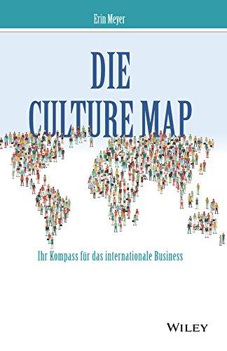 Die Culture Map: Ihr Kompass für das internationale Business