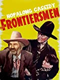 Hopalong Cassidy The Frontiersmen